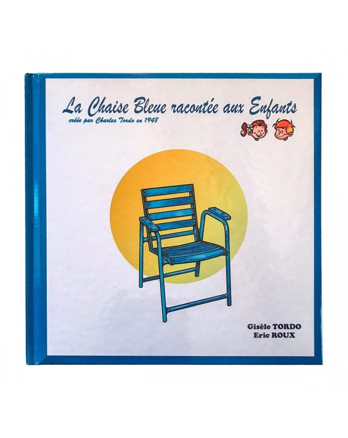 La Chaise Bleue racontée aux enfants